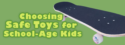 Choosing Safe Toys for School-Age Kids