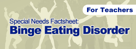 Binge Eating Disorder Factsheet (for Schools)