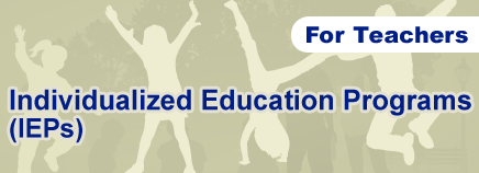 Individualized Education Programs (IEPs): Tips for Teachers
