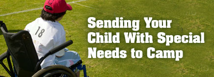 Sending Your Child With Special Needs to Camp