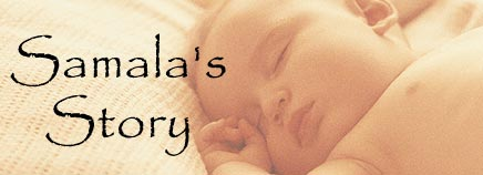 Samala's Birth Story