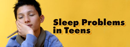 Sleep Problems in Teens