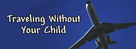 Traveling Without Your Child