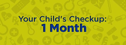Your Child's Checkup: 1 Month