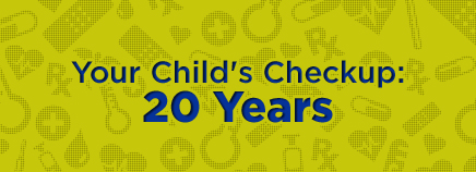 Your Child's Checkup: 20 Years