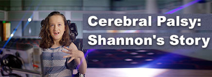 Cerebral Palsy: Shannon's Story (Video)