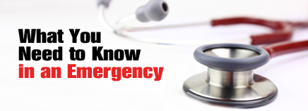 What You Need to Know in an Emergency