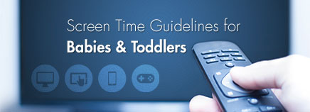 Screen Time Guidelines for Babies and Toddlers
