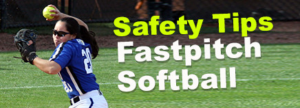 Safety Tips: Fastpitch Softball