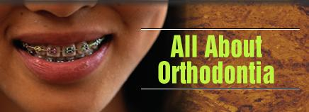 All About Orthodontia