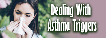 Dealing With Asthma Triggers