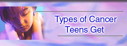 Types of Cancer Teens Get