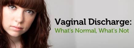 Vaginal Discharge: What's Normal, What's Not
