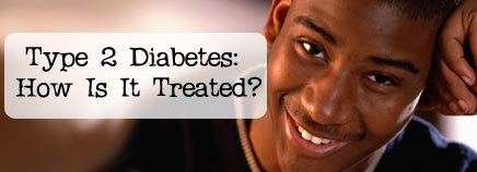 Type 2 Diabetes: How Is It Treated?