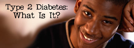 Type 2 Diabetes: What Is It?