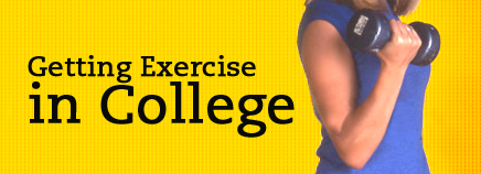 Getting Exercise in College