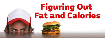 Figuring Out Fat and Calories