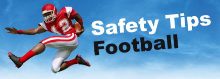 Safety Tips: Football