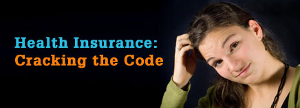 Health Insurance: Cracking the Code