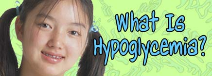 What Is Hypoglycemia?