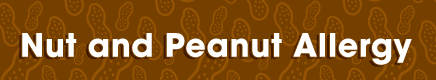 Nut and Peanut Allergy