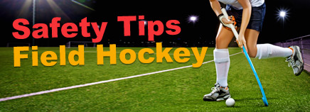 Safety Tips: Field Hockey