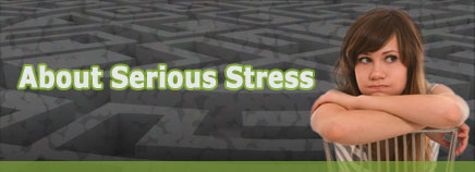 About Serious Stress
