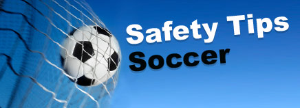 Safety Tips: Soccer