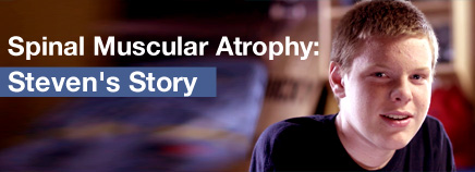 Spinal Muscular Atrophy: Steven's Story (Video)