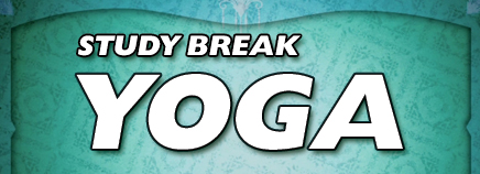 Study Break Yoga (Video)