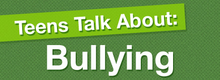 Teens Talk About Bullying (Video)