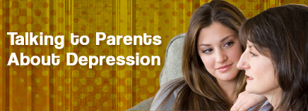 Talking to Parents About Depression