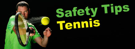 Safety Tips: Tennis