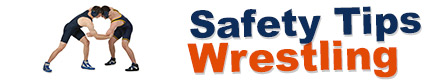 Safety Tips: Wrestling