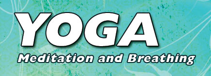 Yoga: Meditation and Breathing