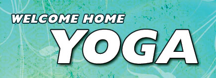 Welcome Home Yoga (Video)