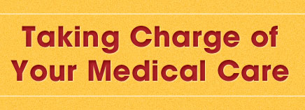 Taking Charge of Your Medical Care