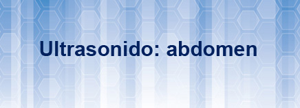 Ultrasonido: abdomen